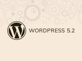 WordPress 5.2 新功能测试及介绍