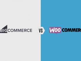 BigCommerce与WooCommerce哪个更好?