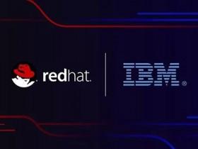 IBM 以340亿美元收购 Red Hat