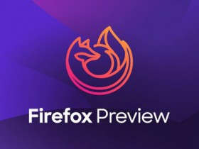 Firefox Preview 3.0 发布,Mozilla 全新 Android 浏览器