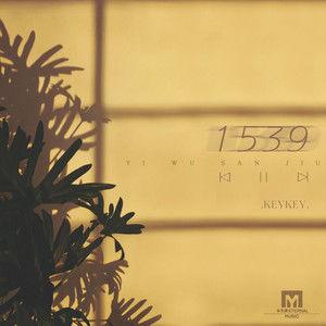 1539歌词 - KeyKey